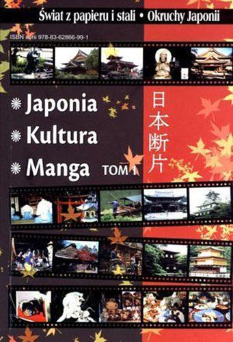 Świat z papieru i stali. Okruchy Japonii.