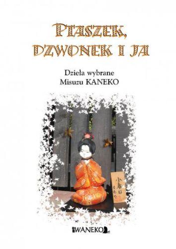 PTASZEK, DZWONEK I JA. Dzieła wybrane Misuzu Kaneko
