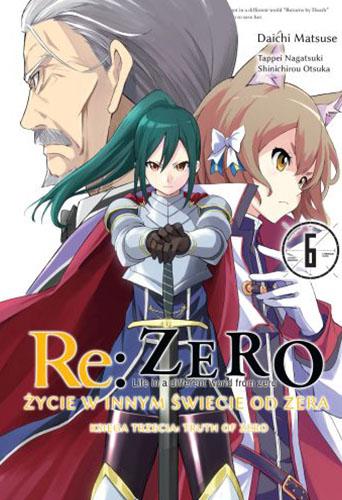 Re: Zero Życie w innym świecie od zera. Księga 3- Truth of Zero
