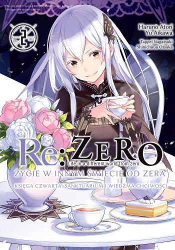 Re: Zero- Życie w innym świecie od zera - Księga czwarta: Sanktuarium i Wiedźma Chciwości - tom 2